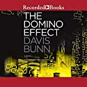 The Domino Effect Audiobook by Davis Bunn Narrated by Gabra Zackman