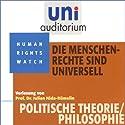Die Menschenrechte sind universell (Uni-Auditorium) Hörbuch von Julian Nida-Rümelin Gesprochen von: Julian Nida-Rümelin