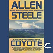 Coyote: A Novel of Interstellar Exploration | Allen Steele