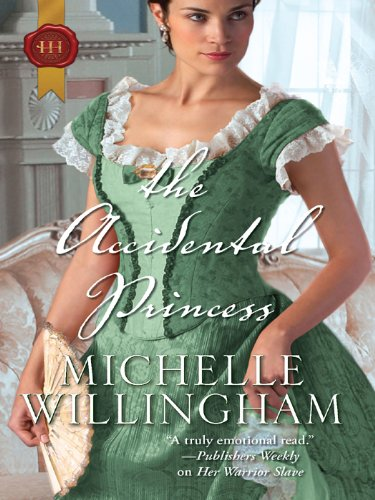 The Accidental Princess (Harlequin Historical)