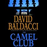 The Camel Club (       ABRIDGED) by David Baldacci Narrated by James Naughton