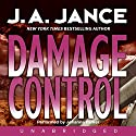 Damage Control: Joanna Brady Mysteries, Book 13 Audiobook by J. A. Jance Narrated by Johanna Parker