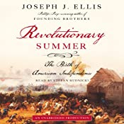 Revolutionary Summer: The Birth of American Independence | [Joseph J. Ellis]