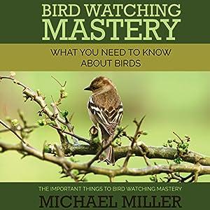 Bird Watching Mastery Audiobook