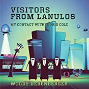 Visitors From Lanulos: My Contact With Indrid Cold | [Woodrow Derenberger]