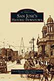 img - for San Jose's Historic Downtown book / textbook / text book