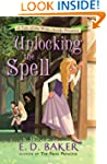 Unlocking the Spell (Tales of the Wid...