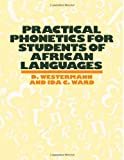 img - for Practical Phonetics For Students of African Languages book / textbook / text book