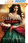 Sixty Acres and a Bride (Ladies of Ca...