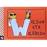 HIZKIRIMIRI - W - Wilson eta Wilfredo: 22