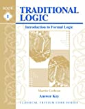9781930953116: Traditional Logic I, Key