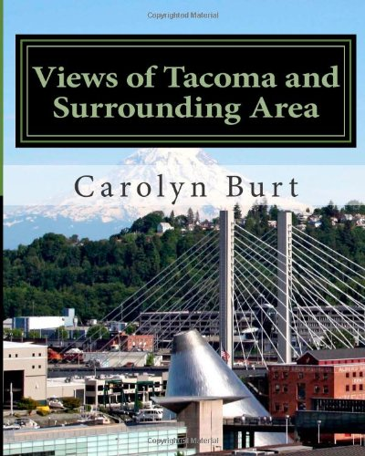 Views of Tacoma and Surrounding Area: Through an Artist's Eyes