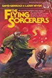 The Flying Sorcerers (0345253078) by David Gerrold