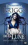 echange, troc Patricia Briggs - Mercy Thompson, tome 1 : L'Appel de la Lune