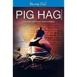 Pig Hag [Blu-ray]