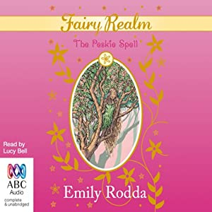 The Peskie spell: Fairy Realm Collection 2, Book 3 | [Emily Rodda]