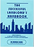 Successful Landlord's Handbook: How to Build One Million Pound Property Portfolio Starting with Fifteen Thousand Pounds Plus Investment