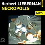 echange, troc Lieberman/Herbert - Necropolis/2 CDMP3/Texte intégral