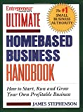 img - for Ultimate Homebased Business Handbook: How to Start,Run and Grow Your Own Profitable Business book / textbook / text book