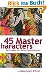 45 Master Characters: Mythic Models f...