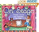 On Stage: Theater Games and Activitie...