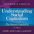 Understanding Social Capitalism: A Selection from Rich Dad Advisors: The Social Capitalist Hörbuch von Josh Lannon, Lisa Lannon Gesprochen von: Josh Lannon, Lisa Lannon