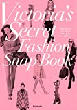 Victria\'s Secret Fashion Snap Book