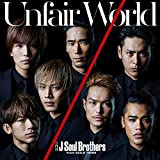 Unfair World-�O��� J Soul Brothers from EXILE TRIBE