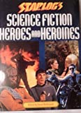 img - for Starlog's Science Fiction Heroes & Heroines by David Mc Donnell (1995-10-22) book / textbook / text book