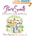 Paris Sweets: Great Desserts From the...