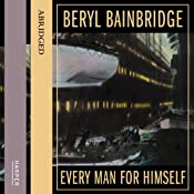 Every Man for Himself | [Beryl Bainbridge]
