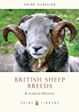 British Sheep Breeds (Shire Library)