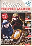 Simply Knitting Simply Knitting Magazine Crochet Booklet Supplement : Simply Festive Makes - Crochet the Complete Christmas Story