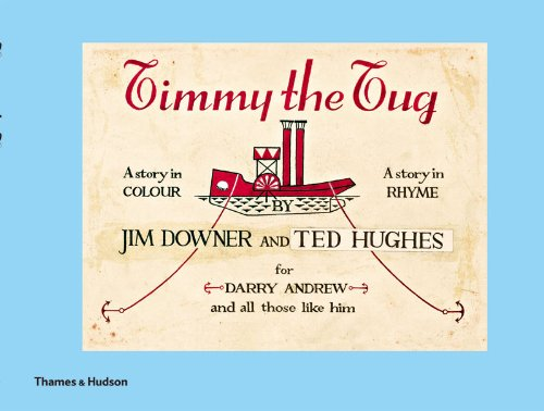 Timmy the Tug, Jim Downer, Ted Hughes