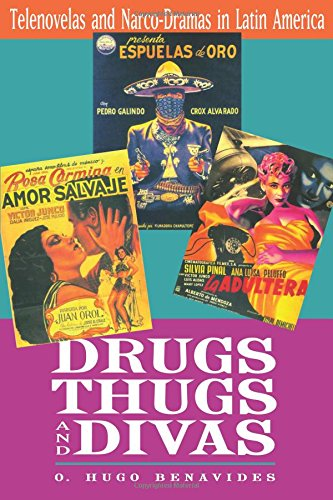Drugs, Thugs, and Divas: Telenovelas and Narco-Dramas in Latin America