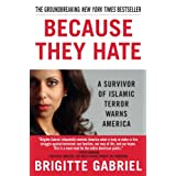 BECAUSE THEY HATE: A Survivor of Islamic Terror Warns Americaby Brigitte Gabriel