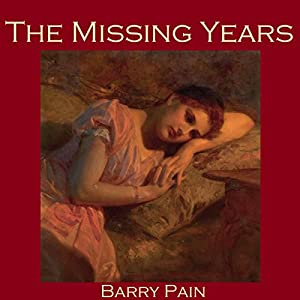 The Missing Years Audiobook