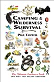 Search : Camping & Wilderness Survival, 2nd: The Ultimate Outdoors Book