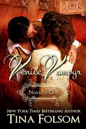 Venice Vampyr - Kindle edition by Tina Folsom. Romance Kindle eBooks