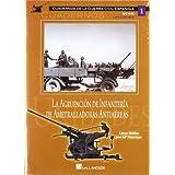 Agrupacion de infanteria de ametralladoras antiaereas, la (Cuadernos Guerra Civil Esp)