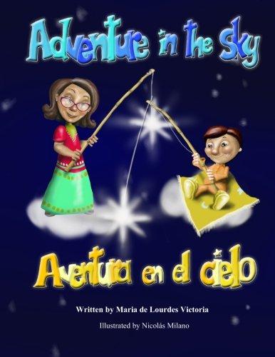 Adventure in the sky / Aventura en el cielo: Bilingual (Spanish - English): Volume 2 (Adventures with Grandma)
