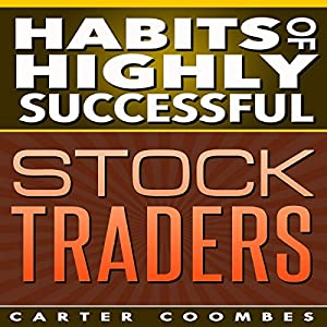 Habits of Highly Successful Stock Traders Audiobook