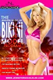 The Jennifer Nicole Lee Bikini Model Program: JNLs Complete Lifestyle Guide to a Beautiful Bikini Model Body