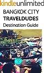 Bangkok City, Travel Dudes Destinatio...