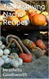 Thanksgiving Nacho Recipes