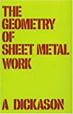img - for The Geometry of Sheet Metal Work book / textbook / text book