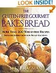 The Gluten-Free Gourmet Bakes Bread:...