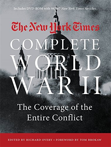 The New York Times Complete World War II: The Coverage of the Entire Conflict (New York Times Europe compare prices)