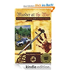 Murder at the War A Modern-Day Mystery with a Medieval Setting (Peter Brichter mystery)