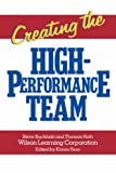 Creating the High Performance Team (0471856746) by Steve Buchholz